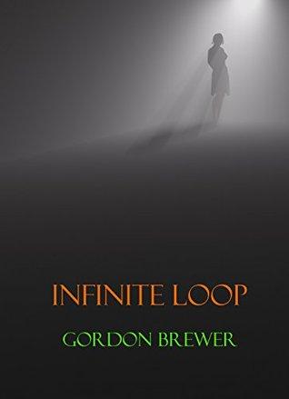 Infinite Loop by Gordon Brewer