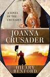 Joanna Crusader by Hilary Benford