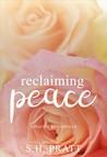Reclaiming Peace ~ A Peace Series Novella