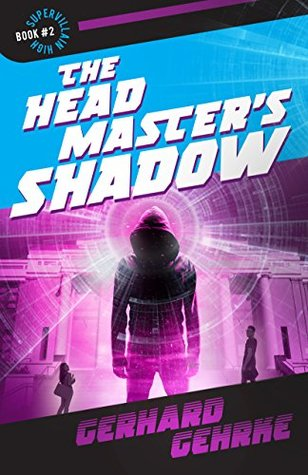 The Headmaster's Shadow (Supervillain High Book 2)