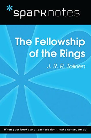 The Fellowship of the Ring (SparkNotes Literature Guide)