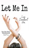 Let Me In (The Ink Well Chronicles #1)