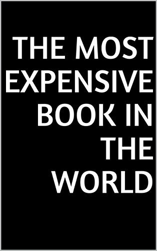 The Most Expensive Book In The World