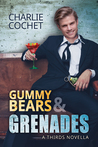 Gummy Bears & Grenades (THIRDS, #9.5)