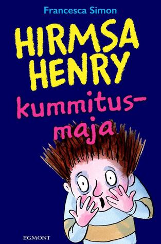 Hirmus Henry: Kummitusmaja