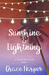 Sunshine & Lightning (A Jac...