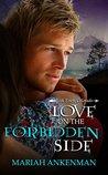 Love on the Forbidden Side (Peak Town Colorado, #4)