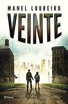 Veinte by Manel Loureiro