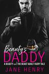 Beauty's Daddy (Billionaire Daddies #1)