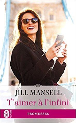 T'aimer à l'infini par Jill Mansell