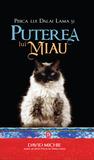 Pisica lui Dalai Lama și puterea lui miau by David Michie