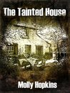 The Tainted House