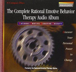 REBT: Rational Emotive Behavior Therapy (REBT) Learning Program