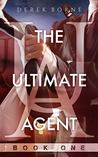The Ultimate Agent
