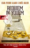 Requiem in Yquem (The Winemaker Detective Book 13)