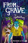 From the Grave by Cynthia Reeg