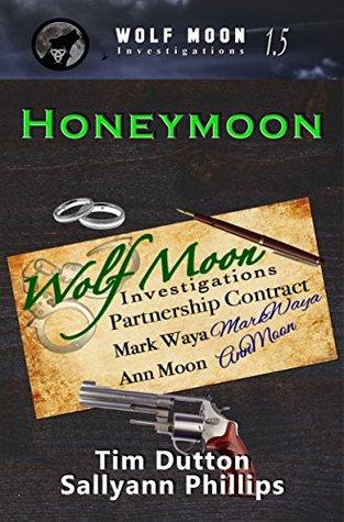 Honeymoon (Wolfmoon Investigations)