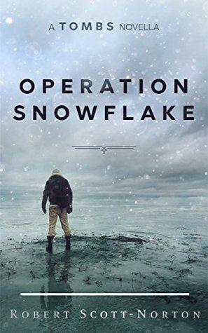 Operation Snowflake by Robert Scott-Norton