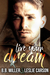 Live Your Dream by B.B. Miller