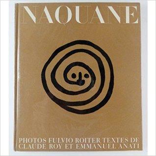 Naquane - Découverte d'un pays et d'une civilisation
