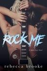 Rock Me (Jaded Ivory #1)