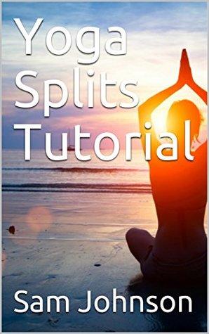 Yoga Splits Tutorial