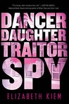 Dancer, Daughter, Traitor, Spy (The Bolshoi Saga #1)