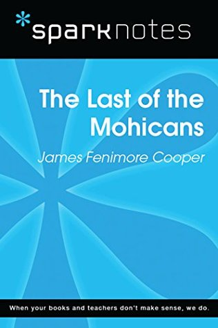 The Last of the Mohicans (SparkNotes Literature Guide) (SparkNotes Literature Guide Series)