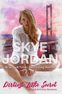 Dirtiest Little Secret by Skye Jordan