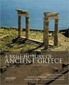 A Brief History of Ancient Greece, International Edition: Politics, Society, and Culture