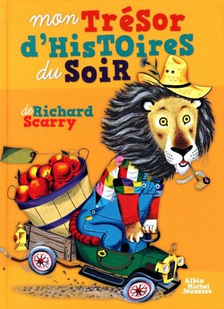 Mon tresor d'histoires du soir - French language version of Best Storybook Ever !