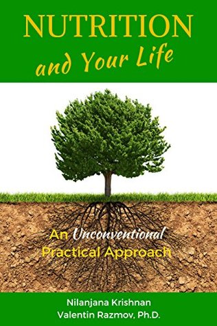 nutrition-and-your-life-an-unconventional-practical-approach