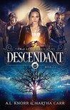Descendant: The R...