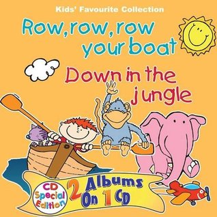 Row row row your boat / Down in the jungle