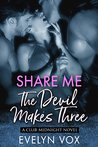 Book cover for The Devil Makes Three (Share Me, #1)