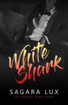 White Shark by Sagara Lux