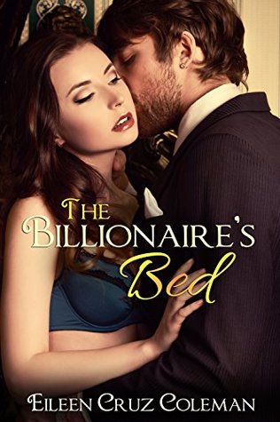 The Billionaire's Bed by Eileen Cruz Coleman