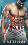 Bet On It (Sliding Home, #1)