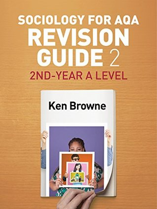 Sociology for AQA Revision Guide 2: 2nd-Year A Level
