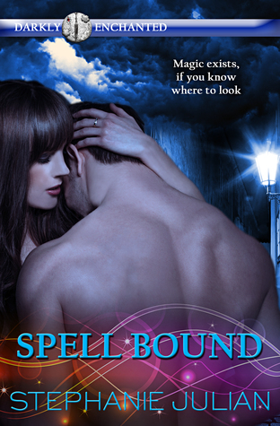Spell Bound (Darkly Enchanted, #1)