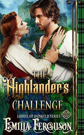 The Highlander's Challenge (Lairds of Dunkeld, #2)