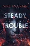 Steady Trouble (Steady Teddy)