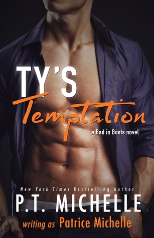 Ty's Temptation (Bad in Boots, #2) by Patrice Michelle