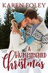 A Hummingbird Christmas (Glacier Creek Book 1)