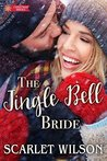 The Jingle Bell Bride (Christmas Brides #2)