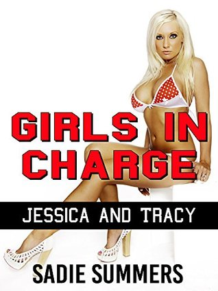 Girls in Charge: Jessica and Tracy