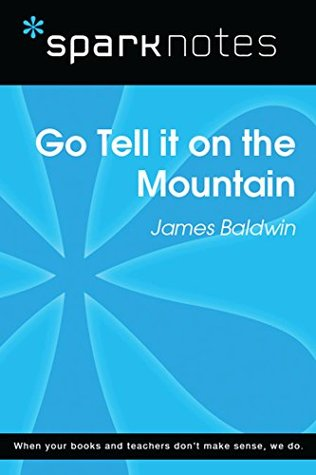 Go Tell It on the Mountain (SparkNotes Literature Guide)