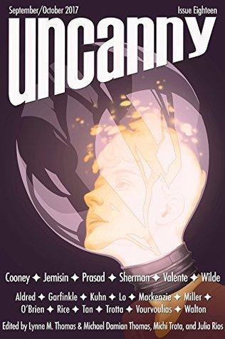 Uncanny Magazine Issue 18: September/October 2017