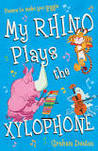 My Rhino Plays the Xylophone