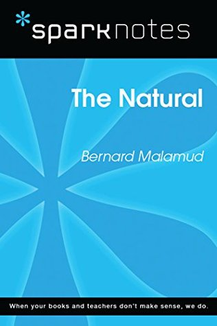 The Natural (SparkNotes Literature Guide)